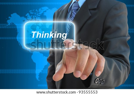 businessman hand pushing thinking button on a touch screen interface - stock photo