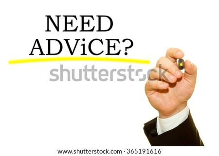 Businessman hand writing Need Advice concept - stock photo