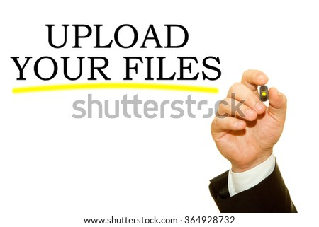 businessman hand writing Upload Your Files on a transparent wipe board - stock photo