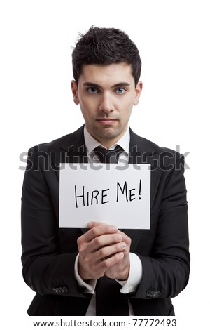 Businessman holding a cardboard with the text Hire Me, isolated on white background - stock photo