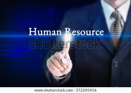 Businessman holding a white sign with the message Human Resource. Can be used for your advertising.