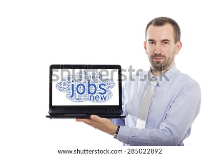 Businessman holding Laptop with Jobs concept - with isolated background - stock photo