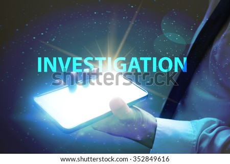businessman holding mobile phone with INVESTIGATION text on virtual screen. Internet concept. Business concept. Business idea - stock photo