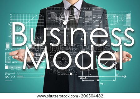businessman presenting Business Model concept of his own hands: