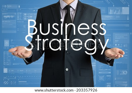 businessman presenting sign Business Strategy with their hands