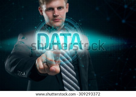 Businessman presses button data on virtual screens. Business, technology, internet and networking concept. - stock photo