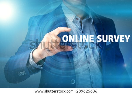Businessman presses button online survey on virtual screens. Business, technology, internet and networking concept. - stock photo