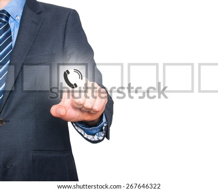 Businessman pressing phone button, visual screen. Communication concept. Isolated on white. Stock Image - stock photo