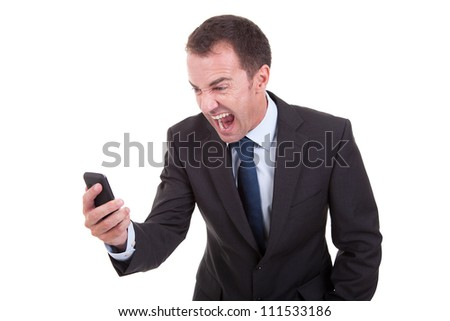 businessman sreaming on the phone, isolated on white background - stock photo