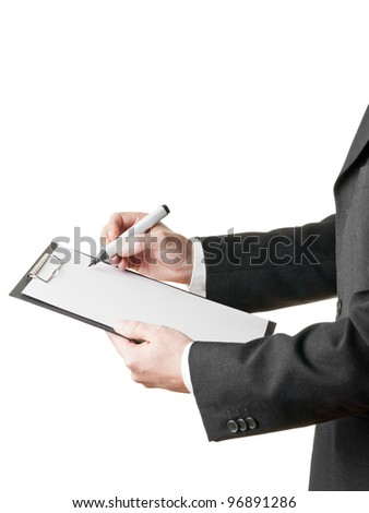 Businessman takes notes on clipboard with copyspace isolated on white background - stock photo