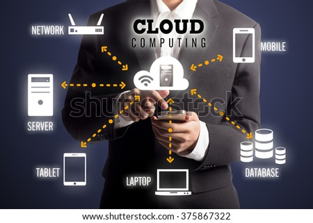 businessman touch cloud computing, cloud computing diagram concept - stock photo