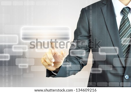 Businessman touching empty button on virtual screen - business template - stock photo