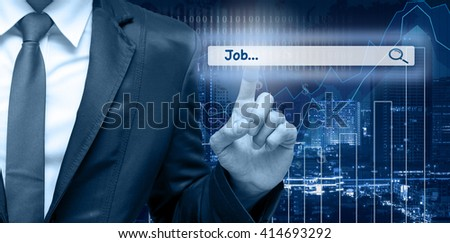 "Businessman touching the virtual searching bar with ""Job"" on the trading graph over the cityscape blurred background, Internet concept"