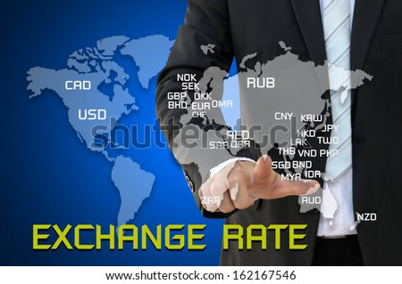 Businessman touching world map with Exchange Rate concept  - stock photo