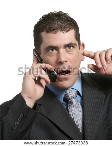 Businessman trying to hear phone call on white - stock photo