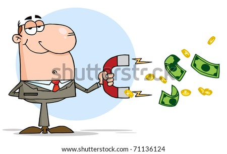 Businessman Using A Magnet To Attracts Money - stock photo