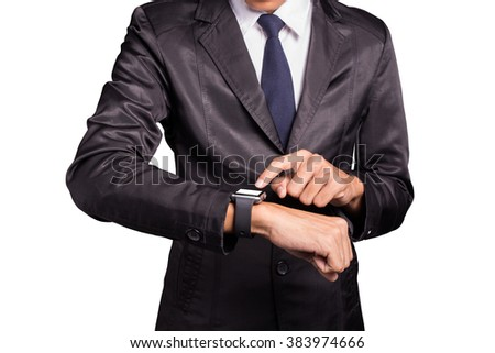 Businessman wearing smart watch on isolated white background. - stock photo
