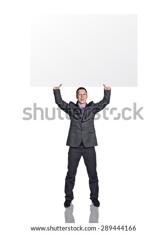 Businessman with blank board over head. Full length studio shot isolated on white. - stock photo