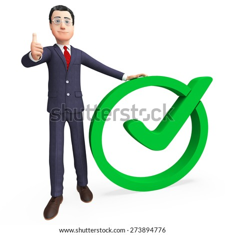 Businessman With Tick Representing Mark Corporation And Confirm - stock photo