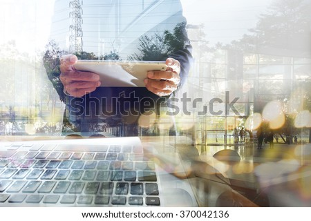 Businessman working with tablet. Concept of modern technology, network connection. Image closed up hand make multiple layers and blur lens flare with blank space. - stock photo