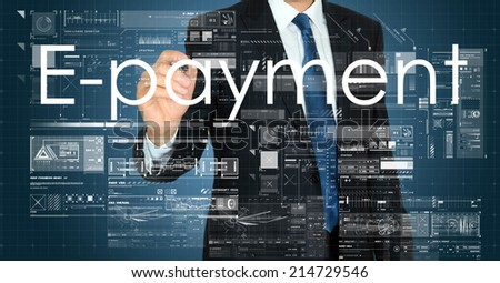 businessman writing E-payment with some modern pattern in background  - stock photo