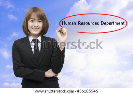 Businesswomen hand writing Human Resources Depertment with black marker on visual screen. Isolated on background. Business, technology, internet concept.