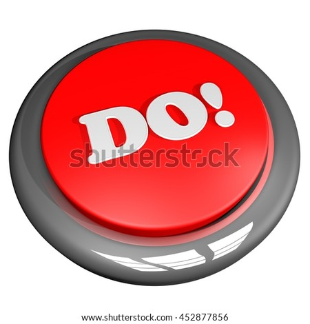 Button with word Do on top, 3d rendering - stock photo