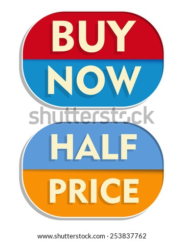 buy now and half price text banners, two elliptic flat design labels, business shopping concept - stock photo