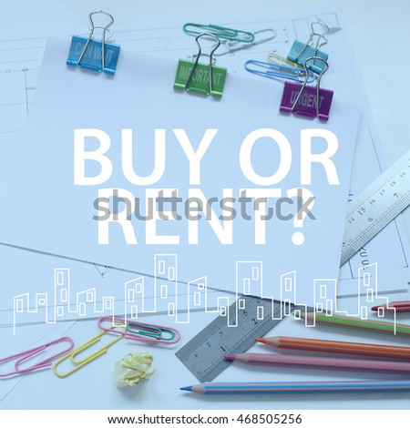 Buy or rent concept