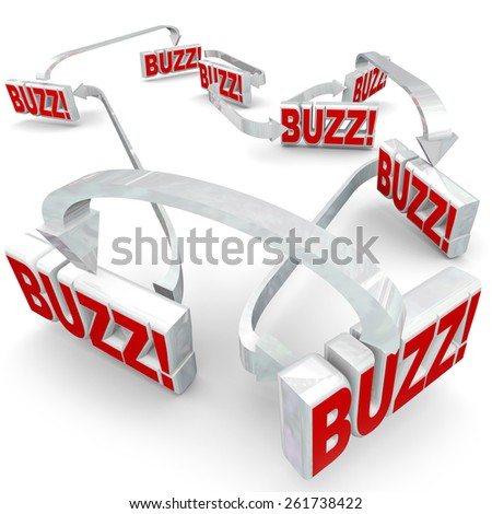 Buzz words in 3d letters connected by arrows to illustrate sharing or spreading hot news, gossip, rumors or information in a network or group of people - stock photo