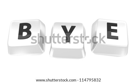 BYE written in black on white computer keys. 3d illustration. Isolated background.