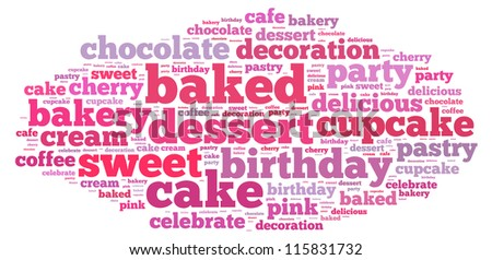 Cake info-text graphics and arrangement concept on white background (word cloud)