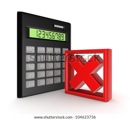 Calculator and red cross mark.Isolated on white background.3d rendered. - stock photo