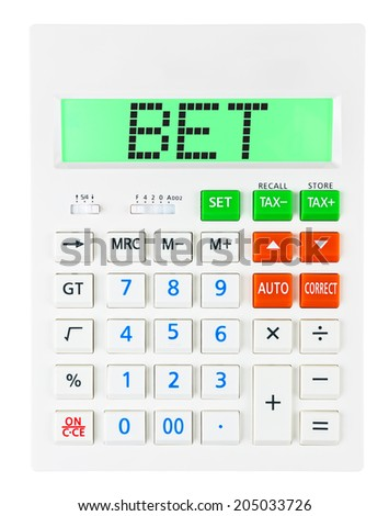 Calculator with BET on display on white background - stock photo