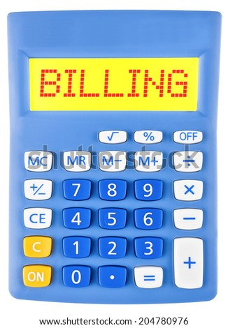Calculator with BILLING on display on white background - stock photo