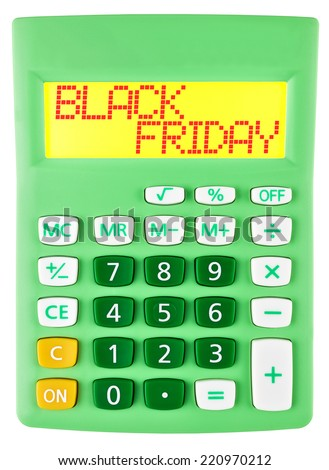 Calculator with BLACK FRIDAY on display isolated on white background