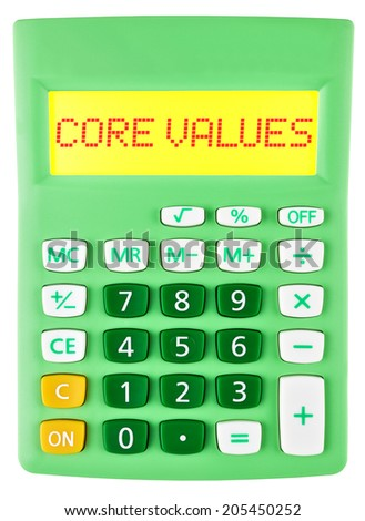 Calculator with CORE VALUES on display isolated on white background