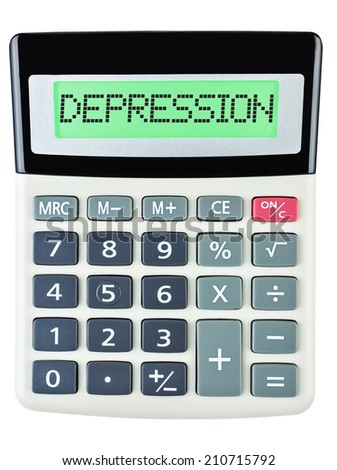 Calculator with DEPRESSION on display isolated on white background - stock photo