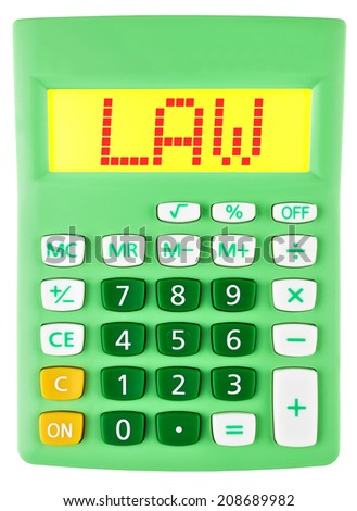 Calculator with LAW on display isolated on white background - stock photo