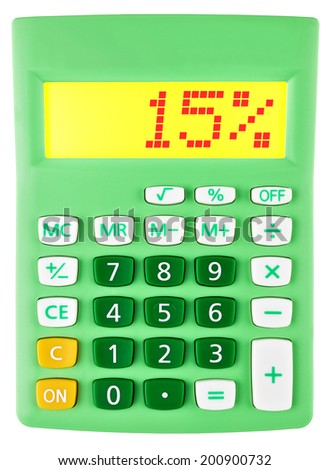 Calculator with 15% on display on white background