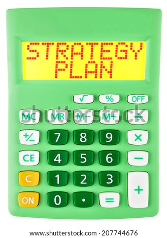 Calculator with STRATEGY PLAN  isolated on display on white background