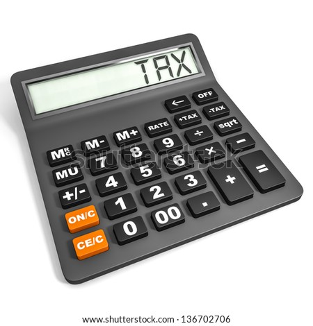 Calculator with TAX on display on white background. 3D illustration. - stock photo