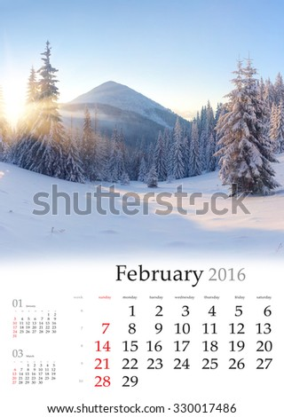 Calendar 2016. February. Colorful winter landscape in the mountains