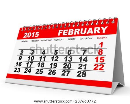 Calendar February 2015 on white background. 3D illustration. - stock photo