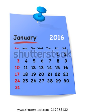 Calendar for january 2016 on blue sticky note attached with blue pin. Sundays first.  - stock photo