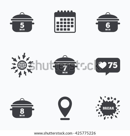 Calendar, like counter and go to web icons. Cooking pan icons. Boil 5, 6, 7 and 8 minutes signs. Stew food symbol. Location pointer.
