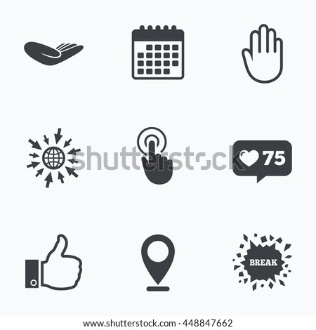 Calendar, like counter and go to web icons. Hand icons. Like thumb up symbol. Click here press sign. Helping donation hand. Location pointer. - stock photo