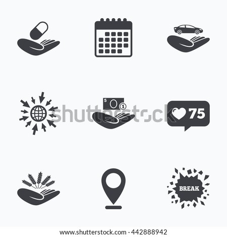 Calendar, like counter and go to web icons. Helping hands icons. Protection and insurance symbols. Save money, car and health medical insurance. Agriculture wheat sign. Location pointer. - stock photo