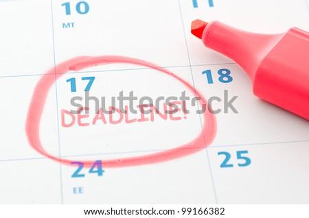 Calendar mark with Deadline - stock photo