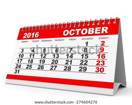 Calendar October 2016 on white background. 3D illustration. - stock photo